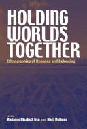 Holding Worlds Together PDF