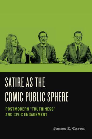 Satire as the Comic Public Sphere