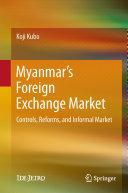 Myanmar's Foreign Exchange Market