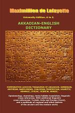 University-Edition. A to Z. Akkadian-English Dictionary