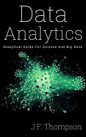Data Analytics  Analytical Guide For Science and Big Data      PDF