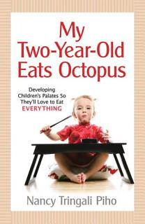 My Two Year Old Eats Octopus Book