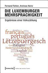 Die Luxemburger Mehrsprachigkeit: Ergebnisse einer Volkszählung
