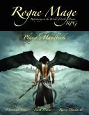 The Rogue Mage Rpg Players Handbook PDF
