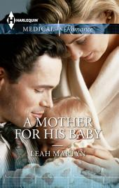 A Mother For His Baby: A Single Dad Romance