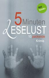 5 Minuten Leselust - Band 1: 10 packende Krimis