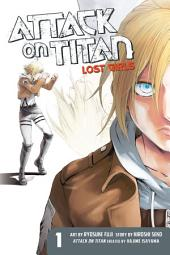 Attack on Titan: Lost Girls: Volume 1