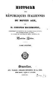 Histoire des Republiques Italiennes du Moyen Age, 11-12: Volume12