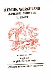 Samlede skrifter trykt og utrykt: bd. 1814-1845
