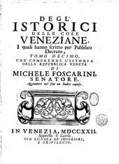 Degl'istorici delle cose veneziane: Istoria della Repubblica Veneta