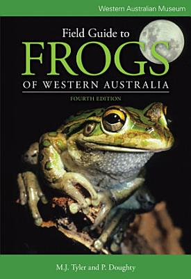 Field Guide to Frogs of Western Australia PDF