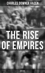 The Rise of Empires  1870 1919 PDF