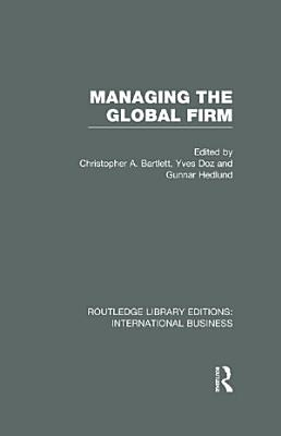 Managing the Global Firm  RLE International Business
