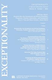 Students Who Are Exceptional and Writing Disabilities: Prevention, Practice, Intervention, and Assessment:a Special Issue of exceptionality