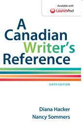 A Canadian Writer's Reference: Edition 6