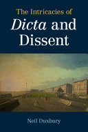 The Intricacies of Dicta and Dissent