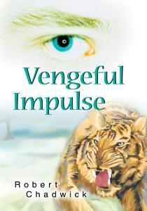 Vengeful Impulse Book