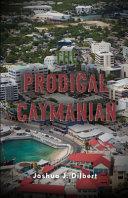 The Prodigal Caymanian