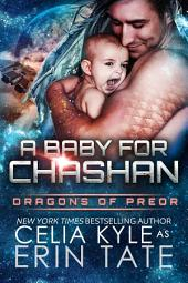 A Baby for Chashan (Scifi Alien Weredragon Romance)