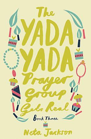 The Yada Yada Prayer Group Gets Real PDF