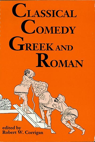 Classical Comedy Greek And Roman