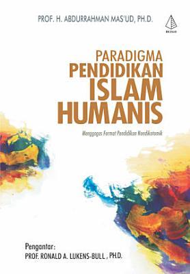 Paradigma Pendidikan Islam Humanis PDF