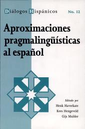 Aproximaciones pragmalingüísticas al español