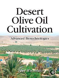 Desert Olive Oil Cultivation