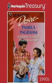 Wedding Planner Tames Rancher!