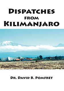 Dispatches from Kilimanjaro Book