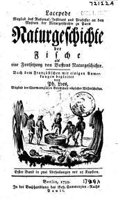 Naturgeschichte der Fische: als eine Fortsetzung von Buffons Naturgeschichte, Band 1,Teil 1