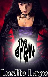 The Brew (A Lesbian Witch Story)