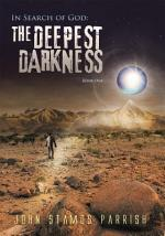 In Search of God: The Deepest Darkness