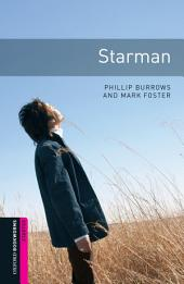 Starman Starter Level Oxford Bookworms Library: Edition 3