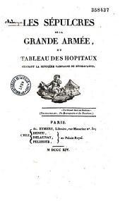 Les Sépulcres de la Grande Armée, ou Tableau des hôpitaux pendant la dernière campagne de Buonaparte