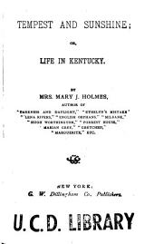Tempest and Sunshine: Or, Life in Kentucky