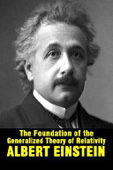 The Foundation of the Generalized Theory of Relativity by Albert Einstein PDF