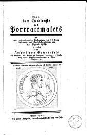 Von dem Verdienste des Portraitmalers: in einer ausserordentlichen Versammlung der k.k. freyen Zeichnung- und Kupferstecherakademie am 23. Septemb. 1768 gelesen