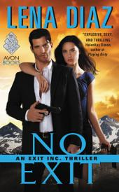 No Exit: An EXIT Inc. Thriller