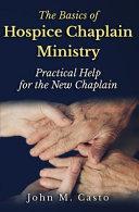 The Basics of Hospice Chaplain Ministry