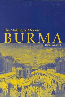 The Making of Modern Burma PDF