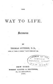 The Way to Life: Sermons