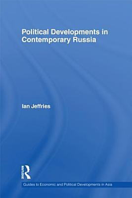 Political Developments in Contemporary Russia PDF