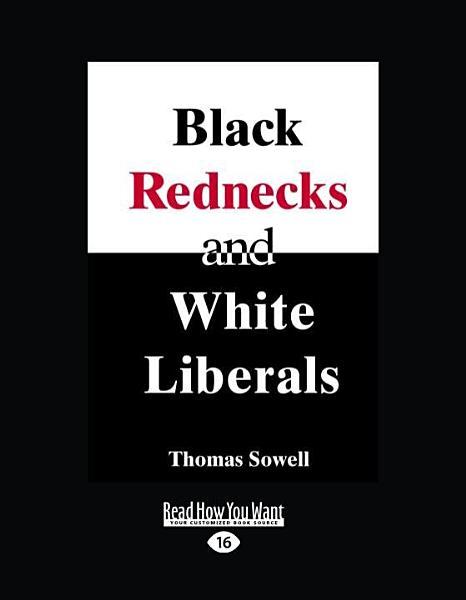 Download Black Rednecks and White Liberals Book