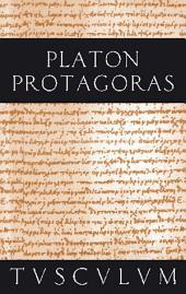 Protagoras / Anfänge politischer Bildung: Griechisch - Deutsch