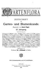Gartenflora: Blätter für Garten- und Blumenkunde, Band 37