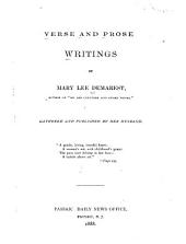 Verse and Prose Writings of Mary Lee Demarest...