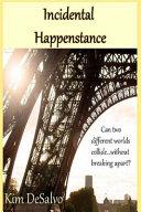 Incidental Happenstance PDF