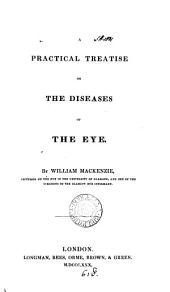 A practical treatise on the diseases of the eye