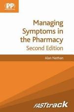 FASTtrack Managing Symptoms in the Pharmacy